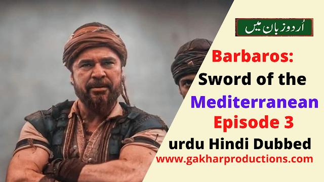 Barbaroslar episode 3 in urdu hindi dubbed