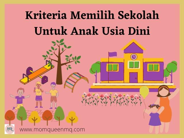 Kriteria Memilih Sekolah Untuk Anak Usia Dini