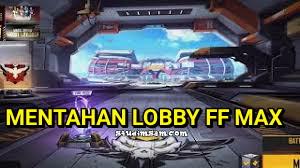 mentahan lobby ff max