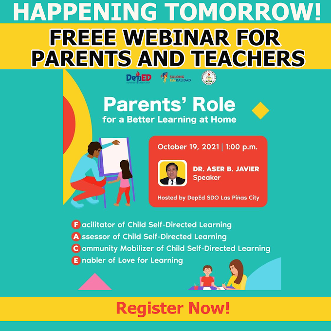 DepEd Free Webinar for Parents and Teachers   Parents Role for a Better Learning at Home   October 19   REGISTER NOW!