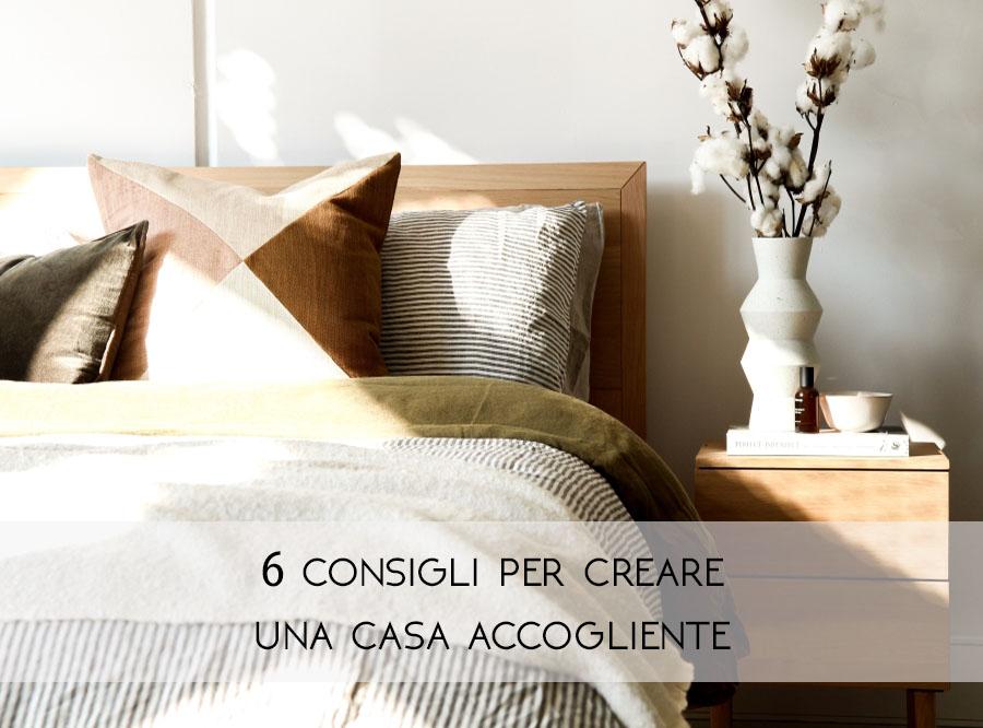 6 consigli per creare una casa accogliente