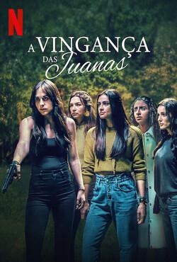 A vingança das Juanas poster