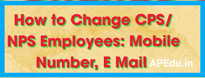 How to Change CPS/NPS Employees: Mobile Number, E Mail