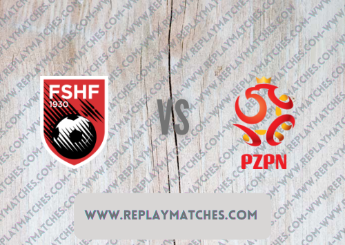 Albania vs Poland Highlights 12 October 2021