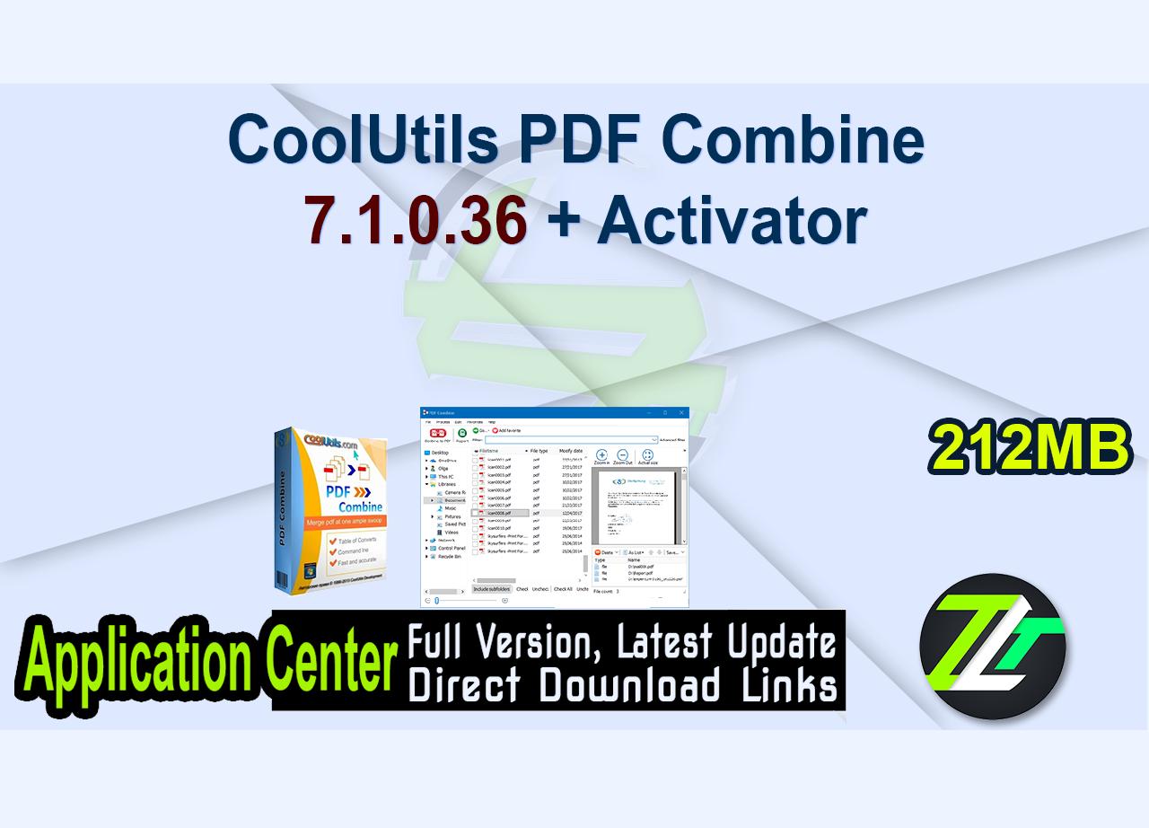 CoolUtils PDF Combine 7.1.0.36 + Activator