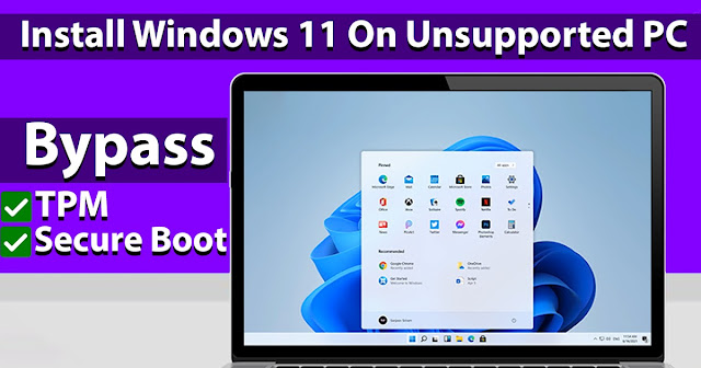 How to Install Windows 11 on Unsupported PC [Updates Works 100%]