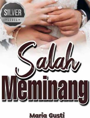 Novel Salah Meminang Karya Maria Gusti Full Episode