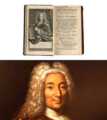 """French physician Pierre Fauchard and a book """"the surgeon dentist"""""""