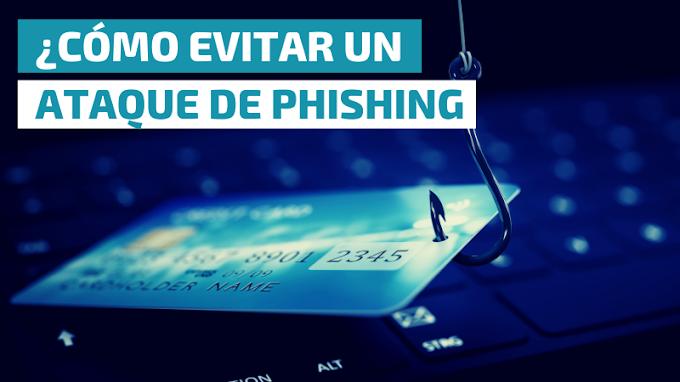 ¿Cómo evitar un ataque de phishing?
