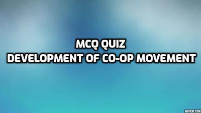 MCQ QUIZ | प्रकरण ३ | भारतातील स्वातंत्र्योत्तर काळातील सहकार चळवळीचा विकास | Development of Post-Independence Co-operative movement in India