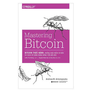 Bitcoin Thực Hành: Những Khái Niệm Cơ Bản Và Cách Sử Dụng Đúng Đồng Tiền Mã Hóa (Mastering Bitcoin) ebook PDF EPUB AWZ3 PRC MOBI