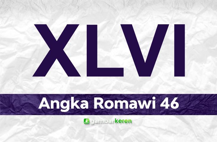 Angka Romawi 46