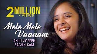 Mele Mele Manam Lyrics in English – Anju Joseph Ft. Sachin Sam