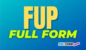 एफयूपी FUP Full Form in English and Hindi