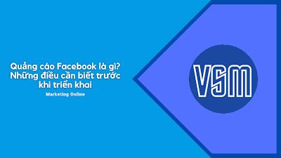 Quảng cáo Facebook là gì? Và Những điều bạn cần biết