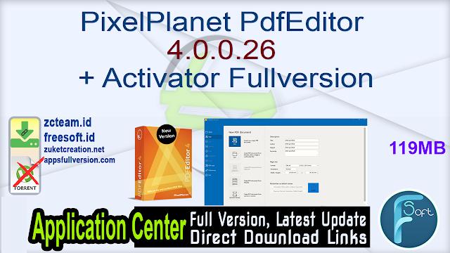 PixelPlanet PdfEditor 4.0.0.26 + Activator Fullversion