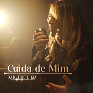 Baixar Música Gospel Cuida De Mim - Darlene Lima Mp3