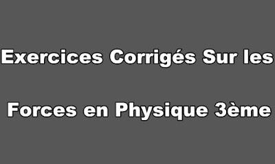 Exercices Corrigés Sur les Forces en Physique 3ème PDF