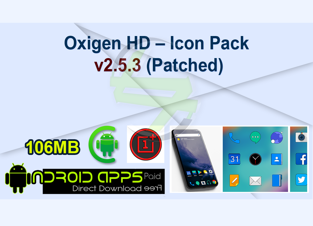 Oxigen HD – Icon Pack v2.5.3 (Patched)