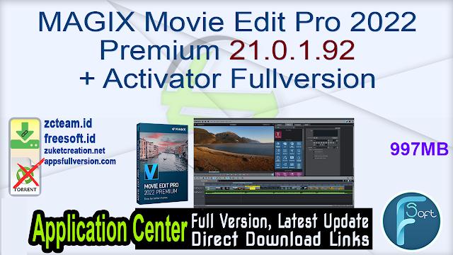 MAGIX Movie Edit Pro 2022 Premium 21.0.1.92 + Activator Fullversion