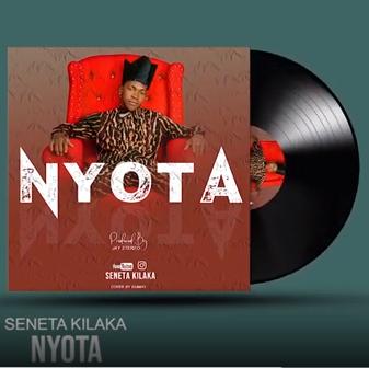 AUDIO | SENETA KILAKA - NYOTA | DOWNLOAD NOW