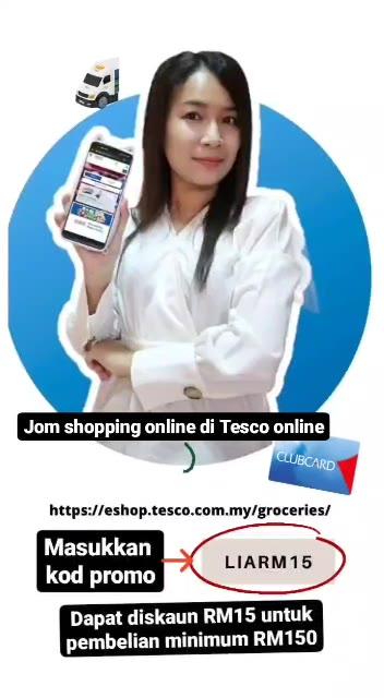 """Masukkan kod """"LIARM15"""" dapat diskaun RM15 berbelanja di Tesco Online"""