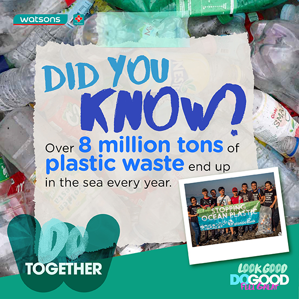 Watsons partners with Plastic Bank to Do Good for the Oceans