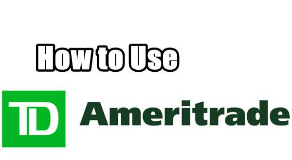 How To Use TD Ameritrade