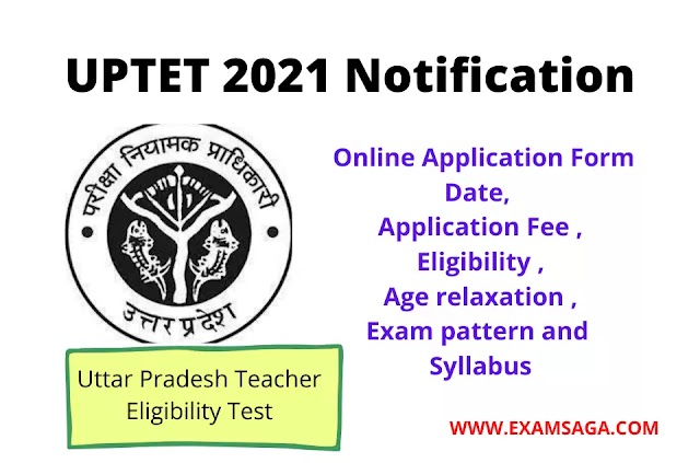 UPTET 2021 Notification:  Online Application Form Date, Application Fee Eligibility
