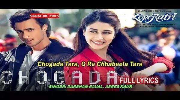Chogada Tara Lyrics - Hindi - English - Darshan Raval | Loveyatri Song