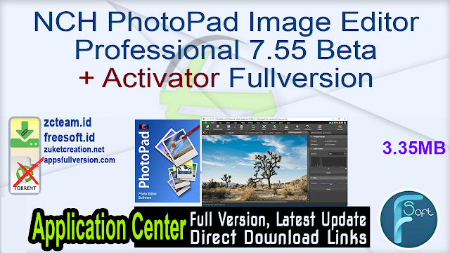 NCH PhotoPad Image Editor Professional 7.55 Beta + Activator Fullversion