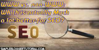 WWW vs. non-WWW: Which is actually Much a lot better for SEO?