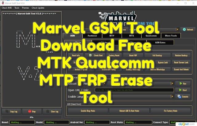 Marvel GSM Tool Free MTK Qualcomm Tool