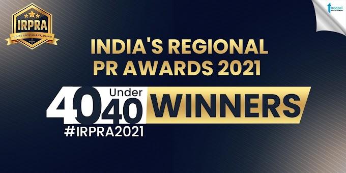 इंतज़ार की घड़ियाँ हुईं खत्म! Troopel.com ने की भारत के Regional PR Awards 2021 - 40 अंडर 40 के विजेताओं की घोषणा !