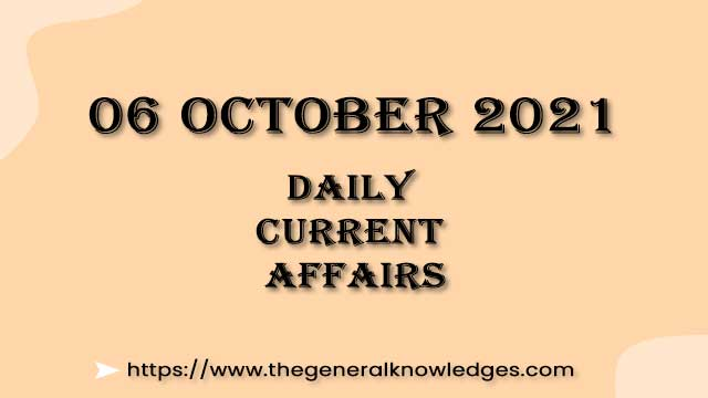 06 October 2021 Current Affairs Question and Answer in Hindi
