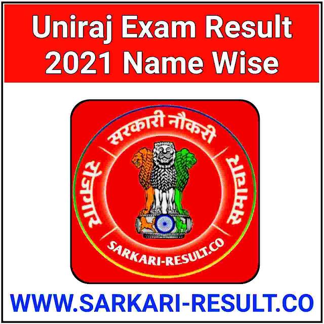 Uniraj Exam Result 2021 Name Wise