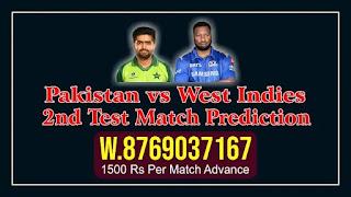 WI vs PAK 2nd 100% Sure Match Prediction TEST WI vs PAK 2nd Match Pakistan tour of West Indies