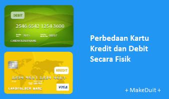 Letak Perbedaan Kartu Kredit dan Debit Secara Fisik