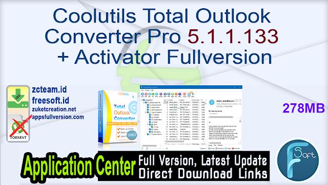 Coolutils Total Outlook Converter Pro 5.1.1.133 + Activator Fullversion