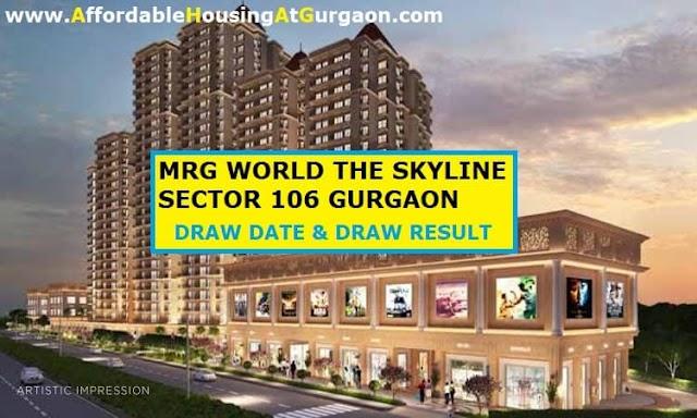 MRG Skyline Draw Date and Draw Result    MRG World The Skyline Sector 106 Gurgaon Draw