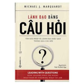 Lãnh Đạo Bằng Câu Hỏi ebook PDF EPUB AWZ3 PRC MOBI
