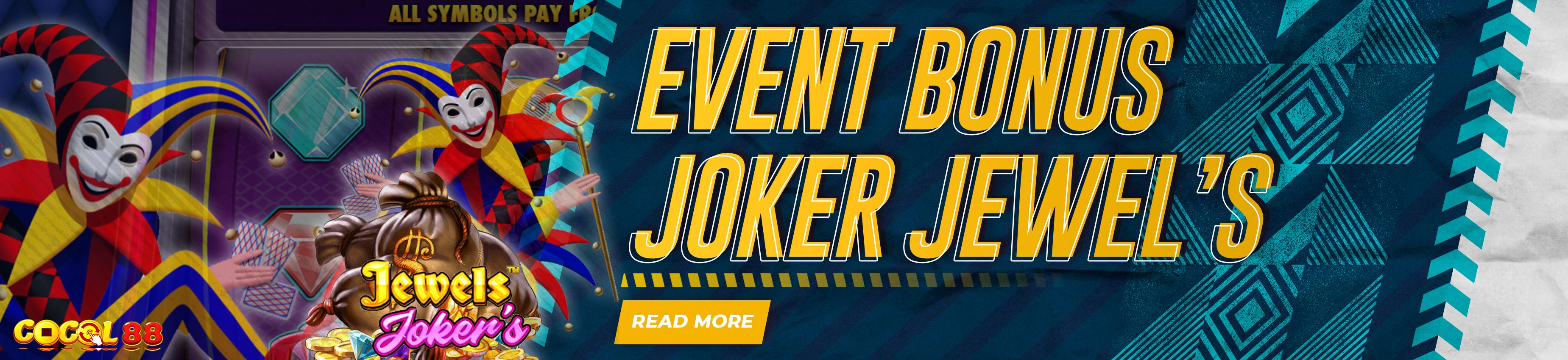 EVENT BONUS JOKER JEWEL