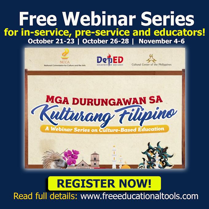 Free Webinar Series for in-service, pre-service teachers and educators   Mga Durungawan sa Kulturang Filipino   October 21-23 , October 28 -30, November 4-6   REGISTER NOW