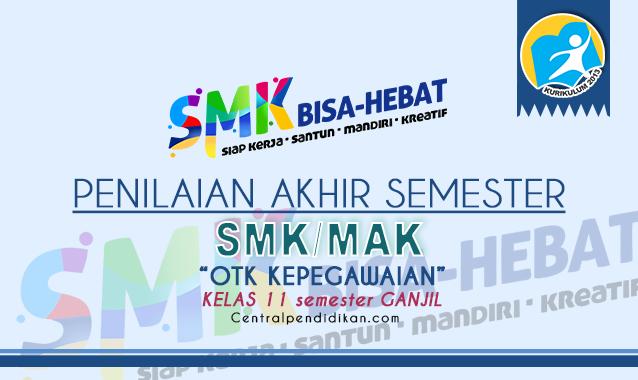 Latihan Soal PAS OTK Kepegawaian Kelas 11 SMK 2021 dan Jawaban