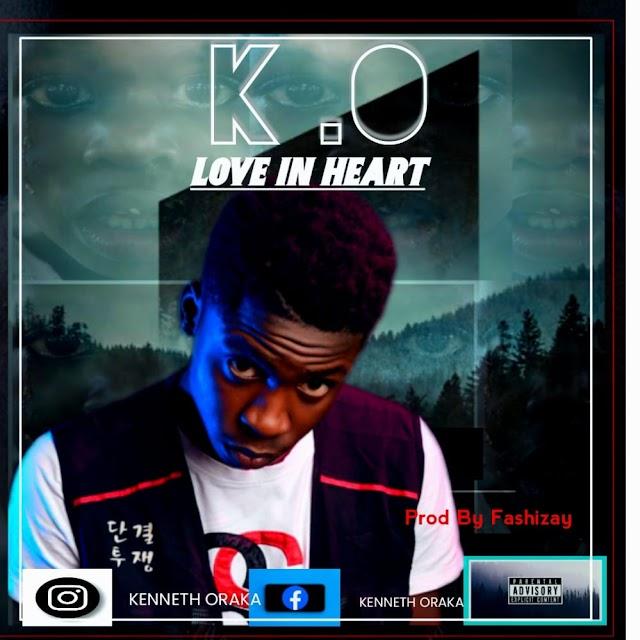 Music : K O - Love in Heart - Produced by Fashizay