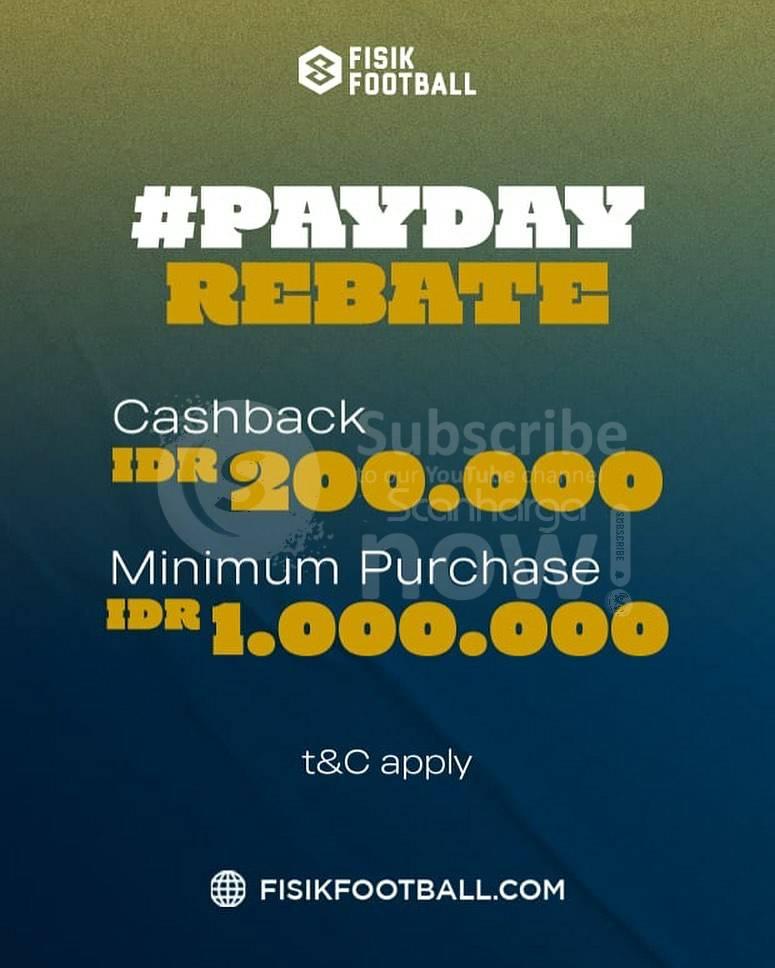 Promo FISIK FOOTBALL Payday Cashback Rp.200.000