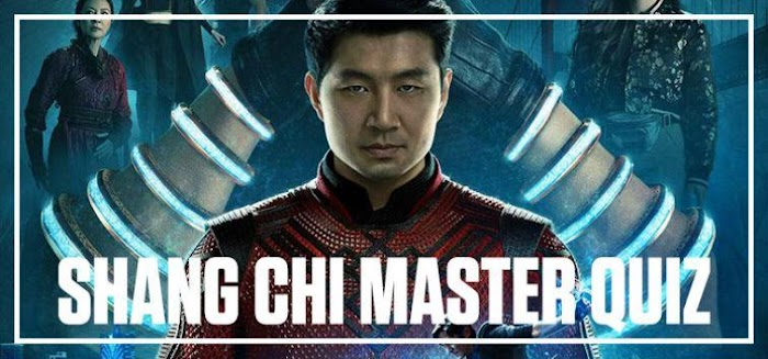 Can You Master This Shang Chi Quiz Answers - BeQuizzed