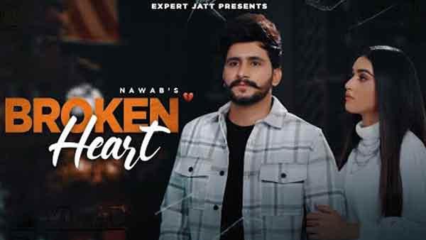 punjabi gana broken heart nawab lyrics genius