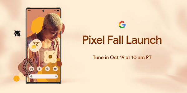The Google Pixel 6, Pixel 6 Pro will be released on October 19