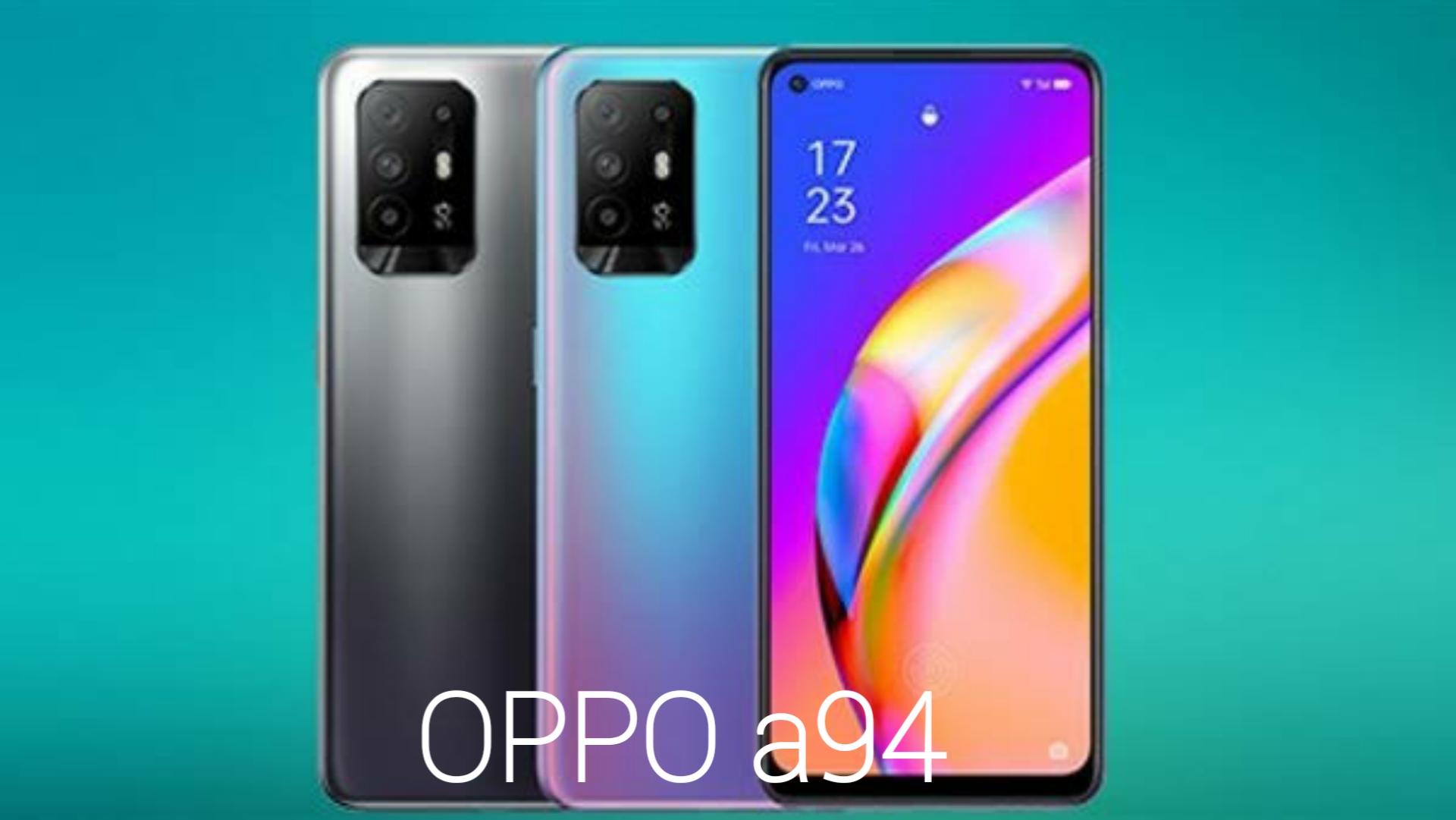 سعر ومواصفات هاتف اوبو a94 أحدث هواتفها المحمولة OPPO